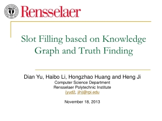 Slot Filling based on Knowledge Graph and Truth Finding