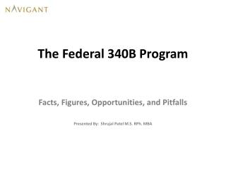 The Federal 340B  Program