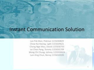 Instant Communication Solution