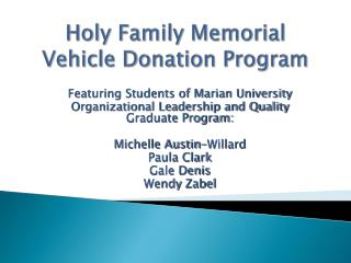 Holy Family Memorial Vehicle Donation Program