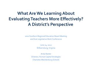 What Are We Learning About Evaluating Teachers More Effectively? A District's Perspective