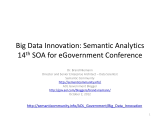 Big  Data Innovation: Semantic Analytics 14 th SOA for  eGovernment  Conference