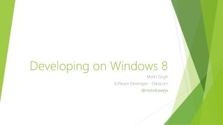 Developing on Windows 8