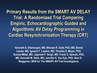 primary results from the smart av delay trial: a randomized trial ...