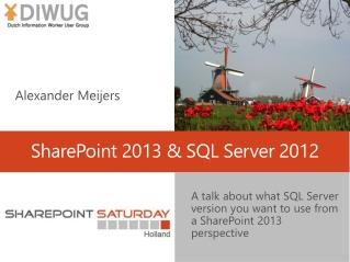 SharePoint 2013 & SQL Server 2012
