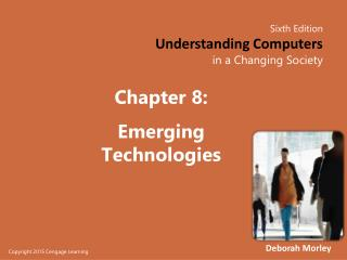 Chapter  8: Emerging Technologies