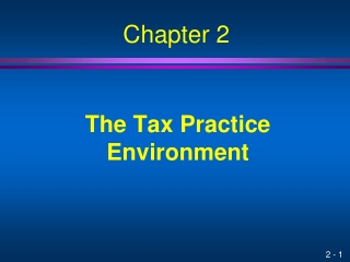 The Tax Practice Environment