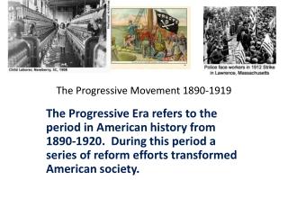 The Progressive Movement 1890-1919