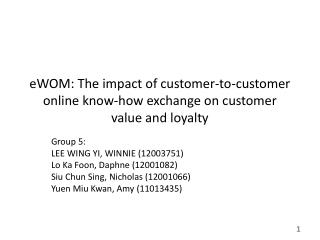 eWOM : The impact of customer-to-customer online know-how exchange on customer value and loyalty