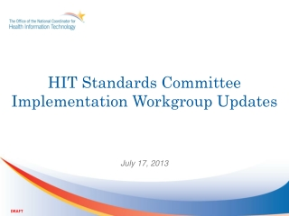 HIT Standards Committee Implementation Workgroup Updates