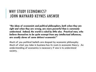 Why Study Economics?   John Maynard Keynes answer