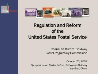 Regulation and Reform  of the  United States Postal Service