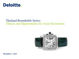 Thailand Roundtable Series: Threats and Opportunities for Asian Economies