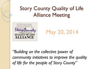 Story County Quality of Life Alliance Meeting