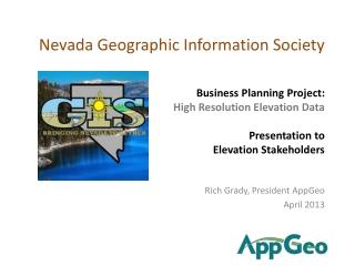 Business Planning Project:  High Resolution Elevation Data  Presentation to  Elevation Stakeholders