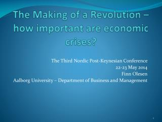 The Making of a Revolution �how important are economic crises?
