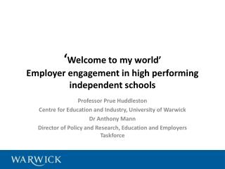 ' Welcome to my world' Employer engagement in high performing independent schools