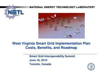 Smart Grid Interoperability Summit June 16, 2010 Toronto, Canada