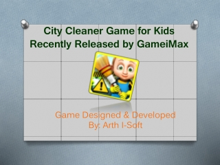 City Cleaner Game for Kids Recently Released by GameiMax