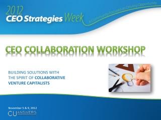 CEO Collaboration Workshop