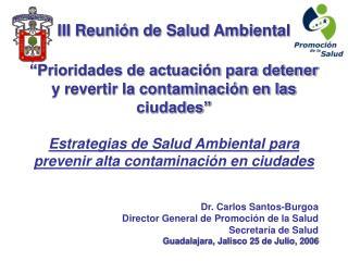 iii reuni n de salud ambiental    prioridades de actuaci n para detener y revertir la contaminaci n en las ciudades   es