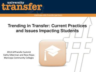 Trending in Transfer: Current Practices and Issues Impacting Students
