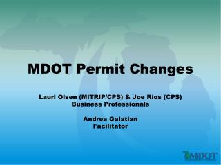 MDOT Permit Changes