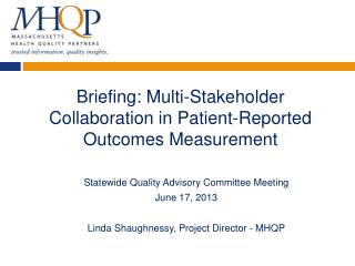Briefing: Multi-Stakeholder Collaboration in Patient-Reported Outcomes Measurement