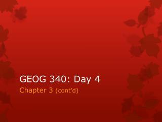 GEOG 340: Day 4