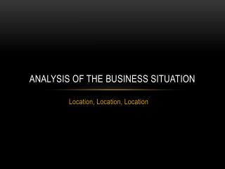 Analysis of the Business Situation