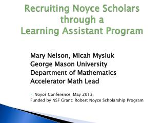 Recruiting Noyce Scholars through a  Learning Assistant Program