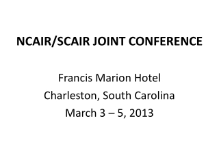 NCAIR/SCAIR JOINT CONFERENCE