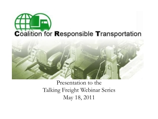 Presentation to the  Talking Freight Webinar Series May 18, 2011