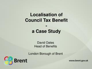 Localisation of  Council Tax Benefit - a Case Study