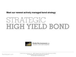 Meet our newest actively managed bond strategy