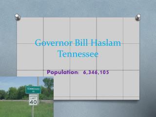 Governor Bill Haslam Tennesse e