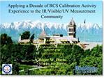 applying a decade of rcs calibration activity experience to the ir