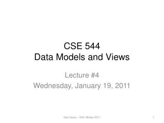 CSE 544 Data Models and Views