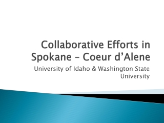 Collaborative Efforts in Spokane – Coeur d'Alene