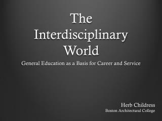 The  Interdisciplinary  World