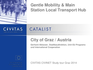 Gentle Mobility & Main Station Local Transport Hub City of Graz / Austria