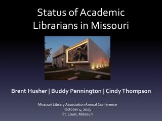 Status of Academic Librarians in Missouri