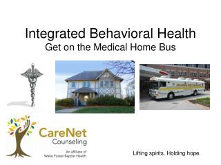 Integrated Behavioral Health Get on the Medical Home Bus