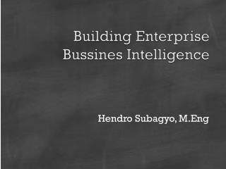 Building Enterprise  Bussines  Intelligence