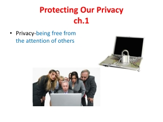 Protecting Our Privacy  ch.1