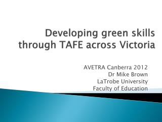 Developing green skills  through  TAFE across Victoria