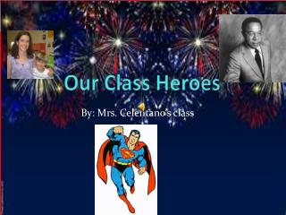Our  Class  Hero es