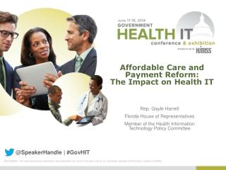 Affordable Care and Payment Reform:  The Impact on Health IT