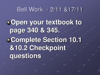Bell Work  -  2/11 &17/11