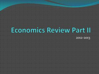 Economics Review Part II